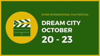 "Friends, we inform you that the dates of the Rivne International Film Festival ""Dream City"" have been changed."